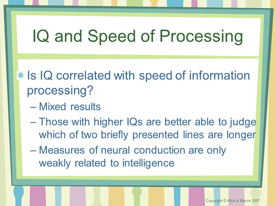 IQ and Speed of Processing