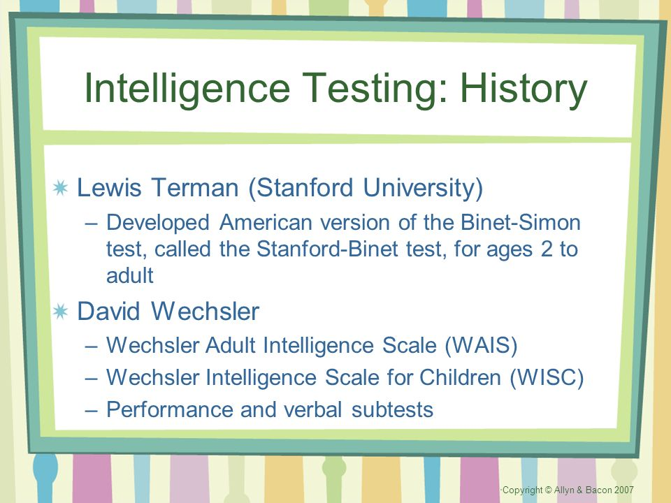 What are the differences between the Stanford-Binet and Wechsler tests?
