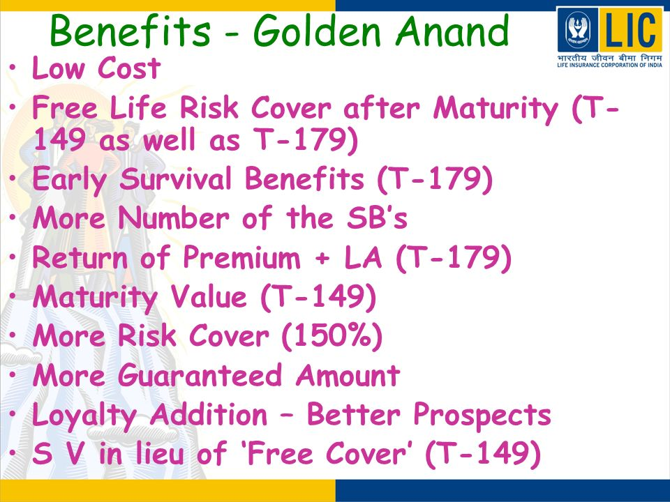 Benefits - Golden Anand