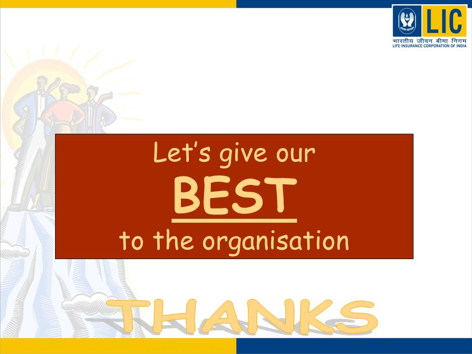 Let's give our BEST to the organisation THANKS