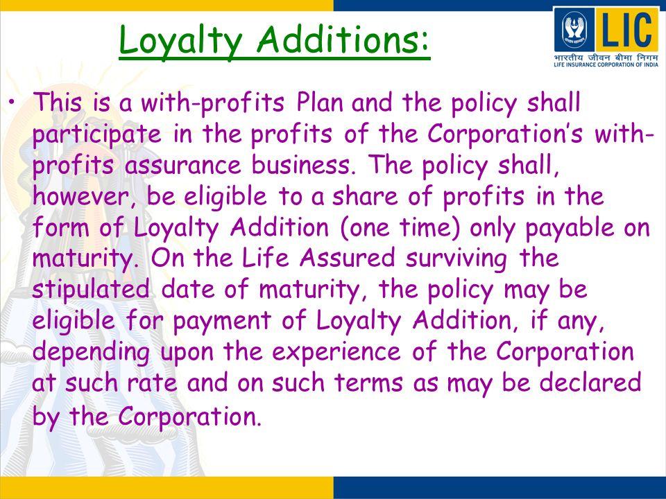 Loyalty Additions: