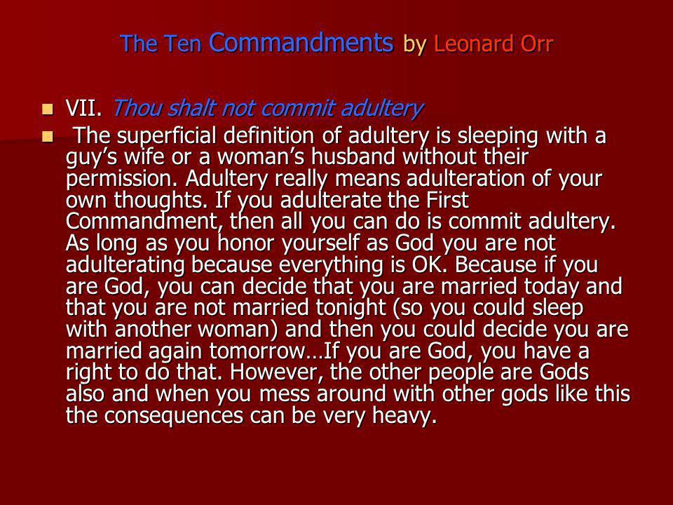 The Ten Commandments by Leonard Orr