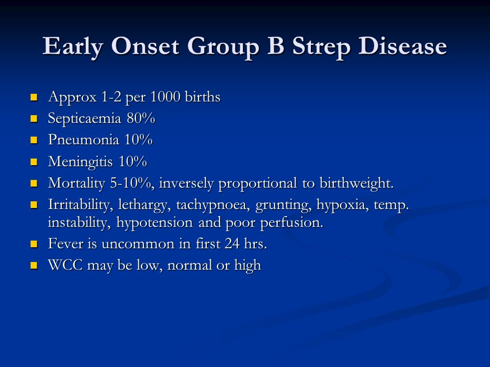 Early Onset Group B Strep Disease