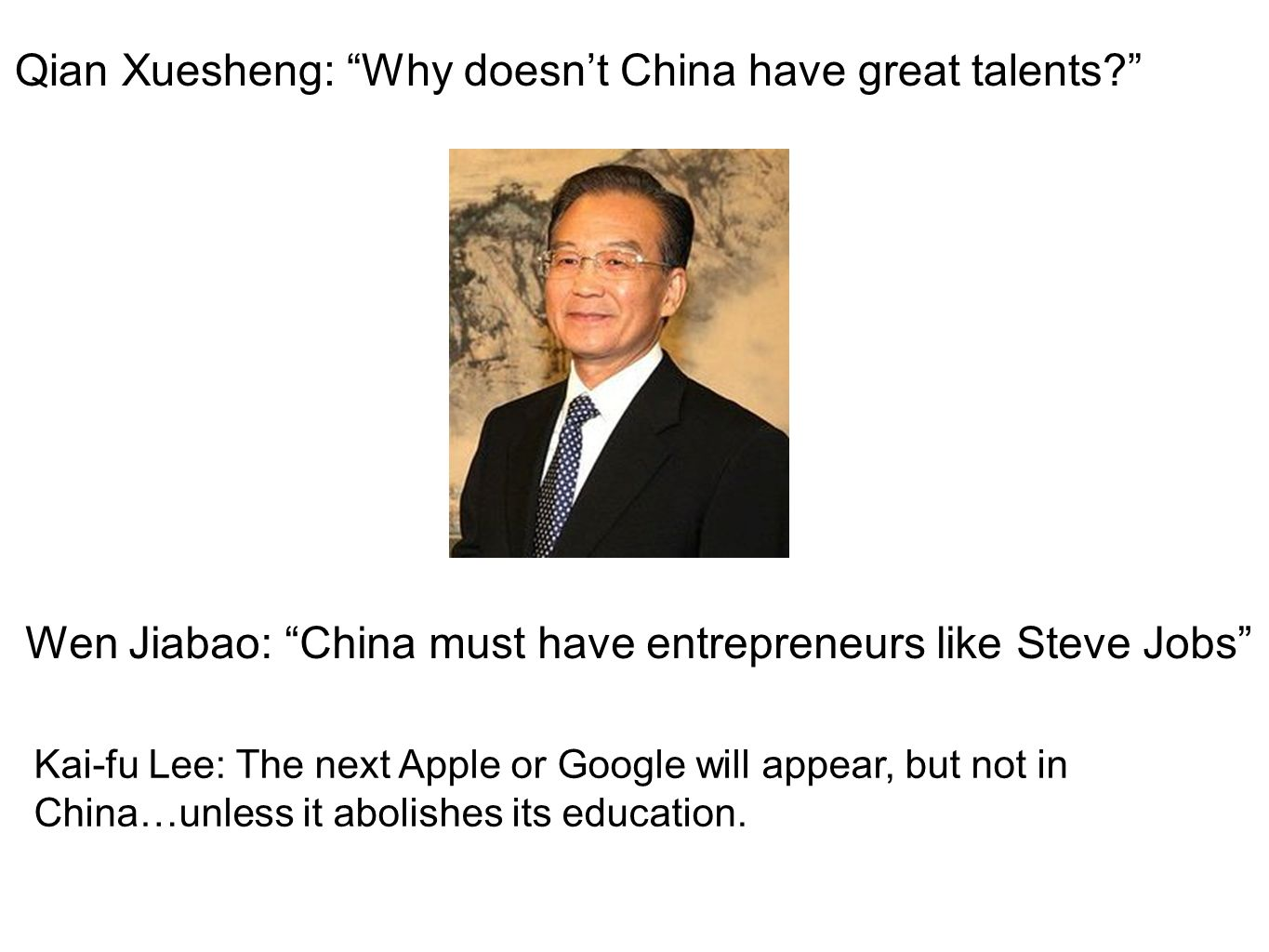 Qian Xuesheng: Why doesn't China have great talents