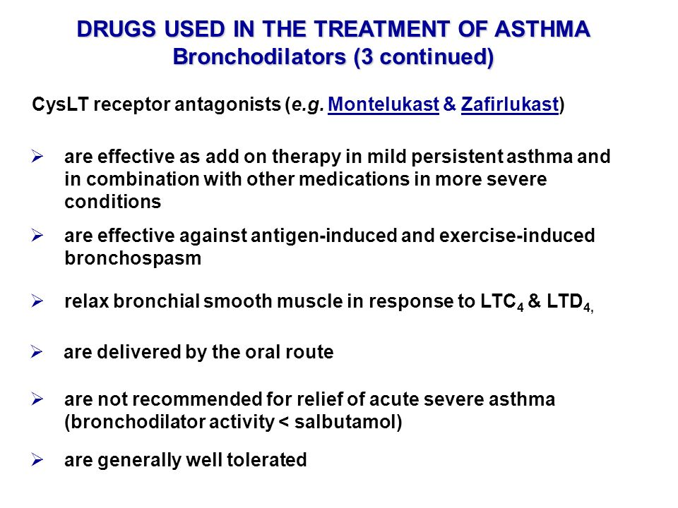 DRUGS USED IN THE TREATMENT OF ASTHMA Bronchodilators (3 continued)