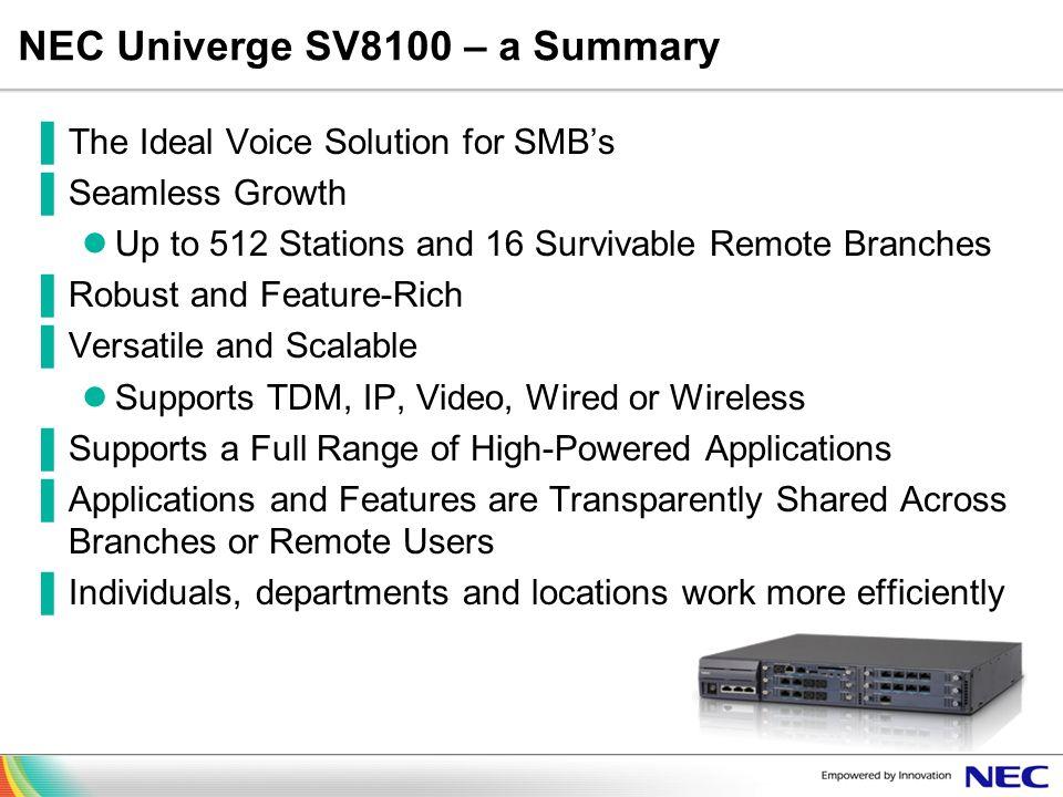 NEC Univerge SV8100 – a Summary