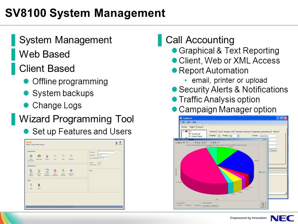 SV8100 System Management System Management Web Based Client Based