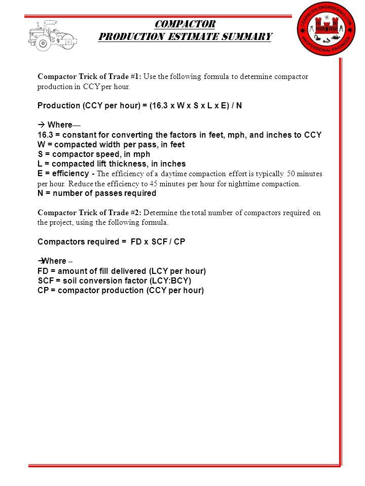 compactor production estimate summary