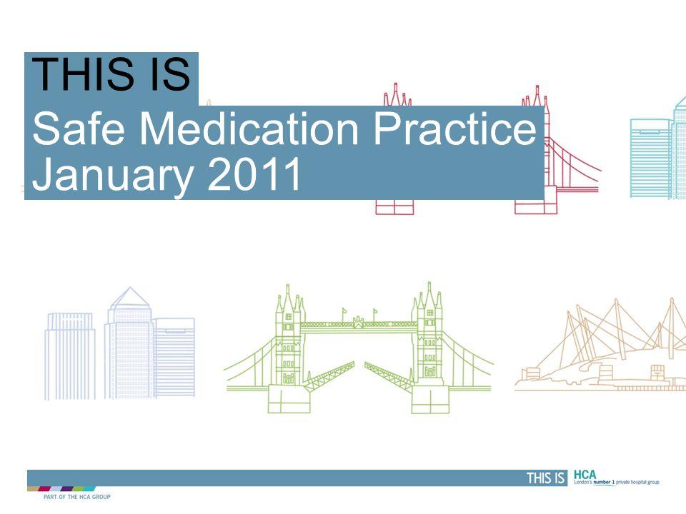 Safe Medication Practice January 2011