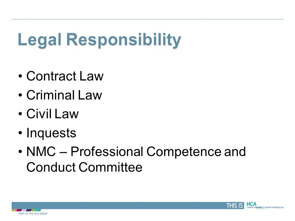 Legal Responsibility Contract Law Criminal Law Civil Law Inquests