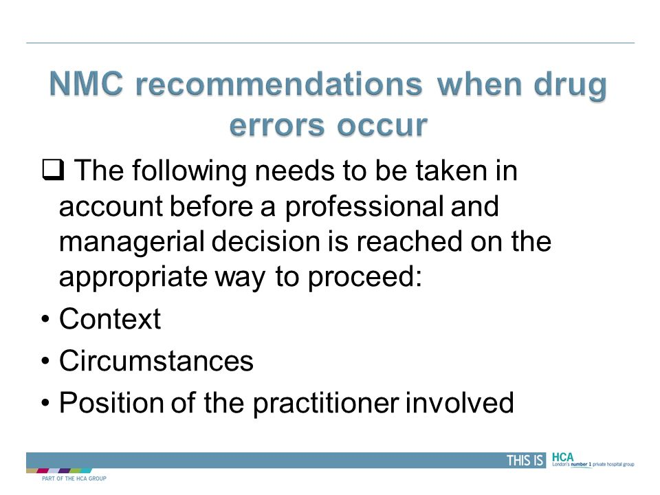 NMC recommendations when drug errors occur