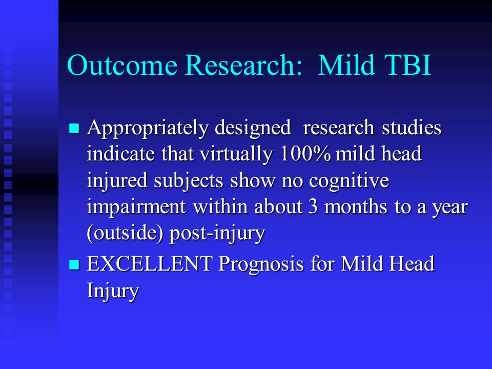 Outcome Research: Mild TBI