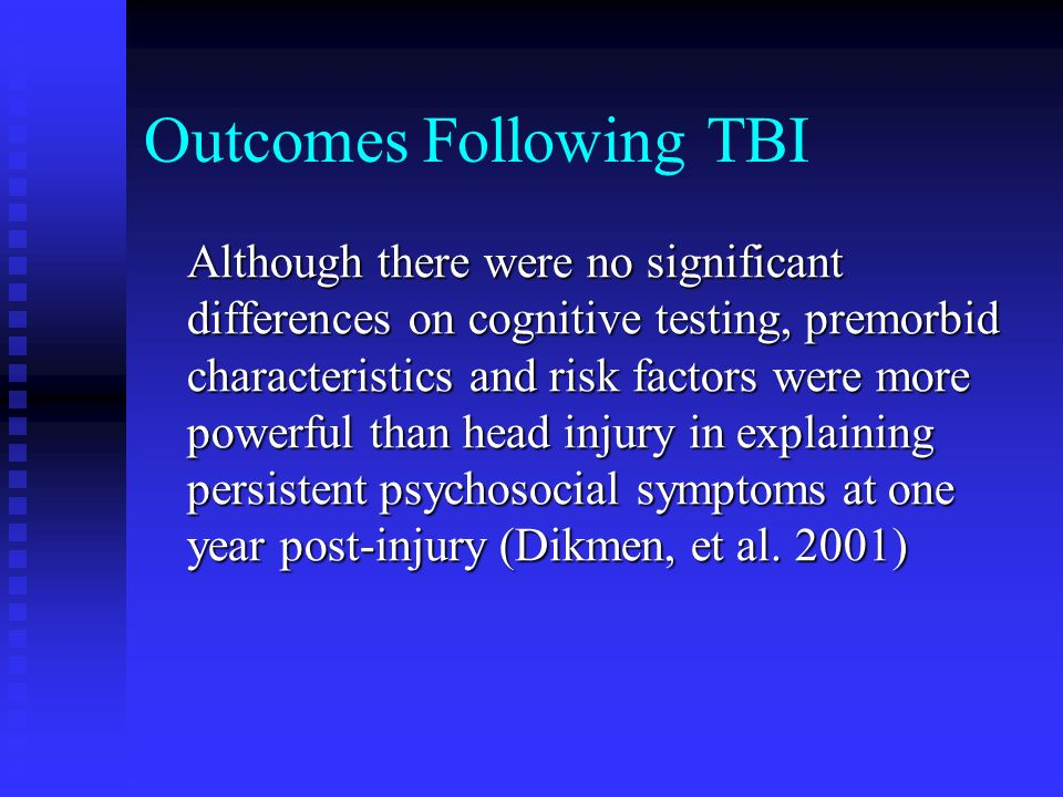 Outcomes Following TBI