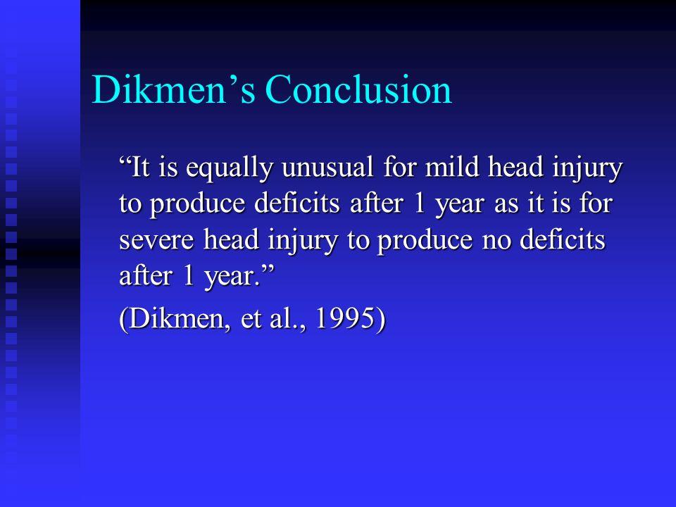 Dikmen's Conclusion
