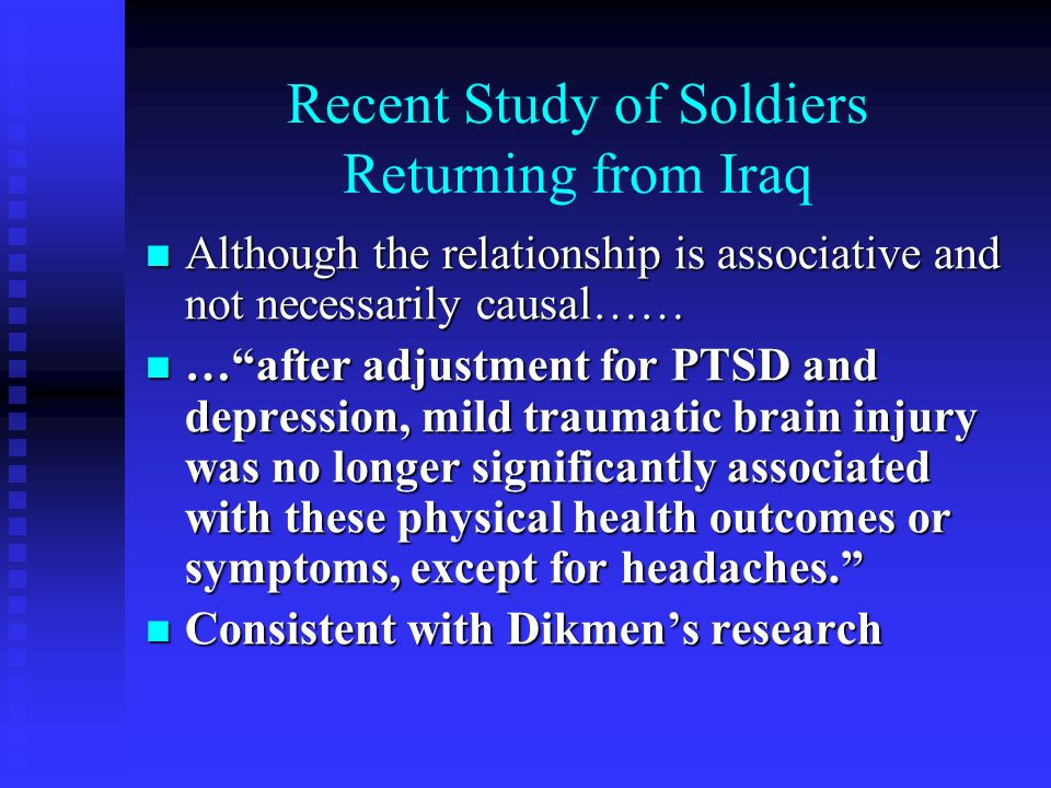 Recent Study of Soldiers Returning from Iraq