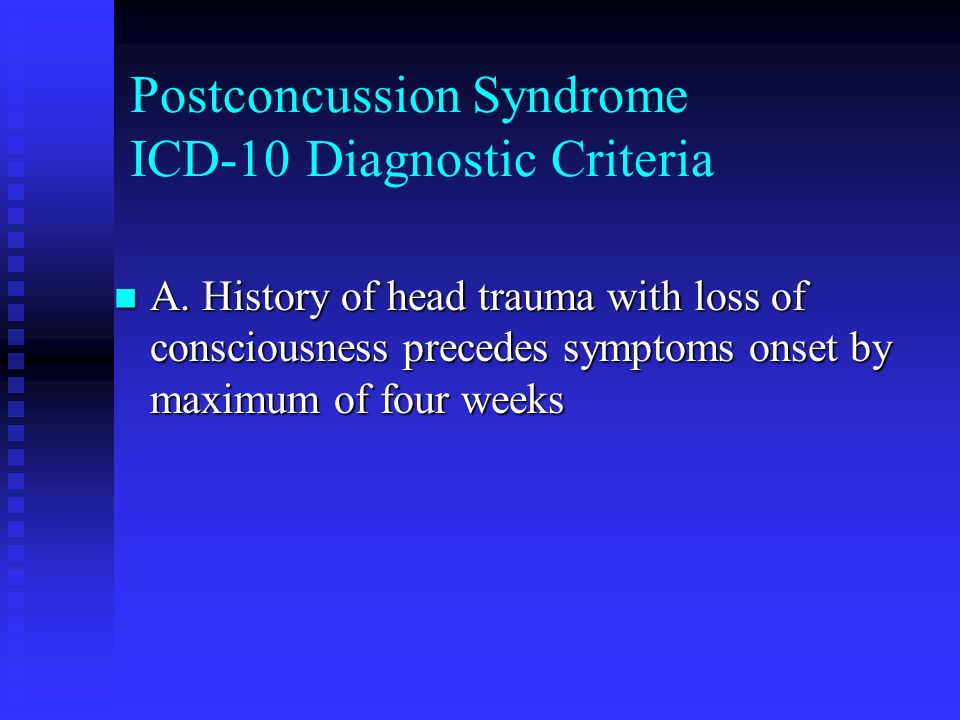 Postconcussion Syndrome ICD-10 Diagnostic Criteria