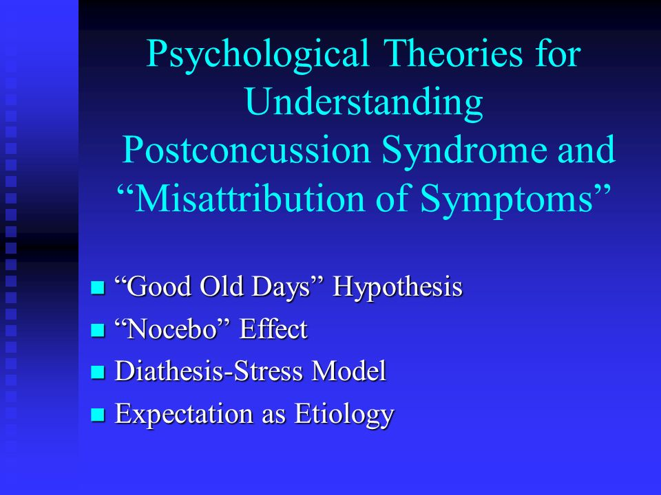Psychological Theories for Understanding Postconcussion Syndrome and Misattribution of Symptoms