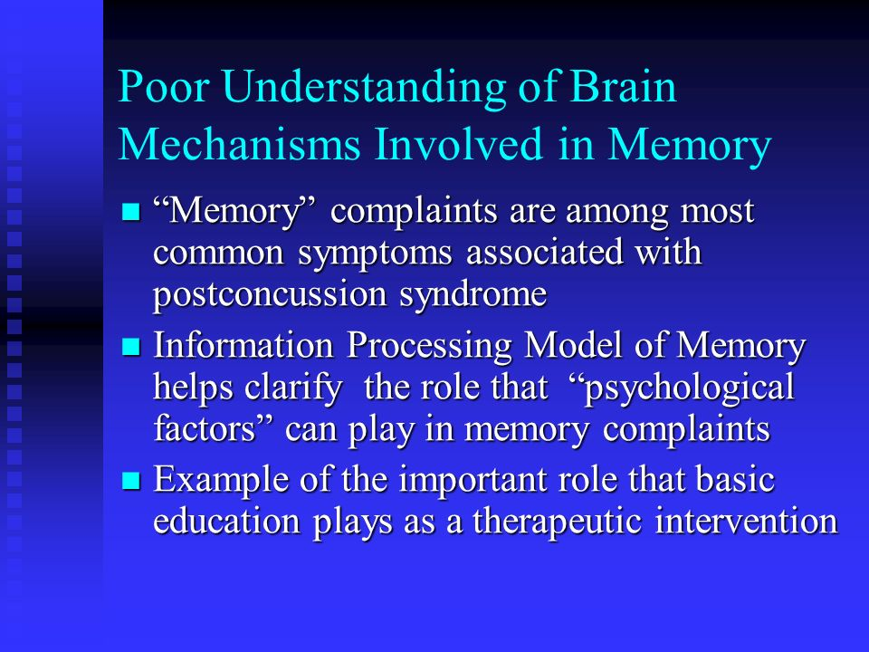 Poor Understanding of Brain Mechanisms Involved in Memory