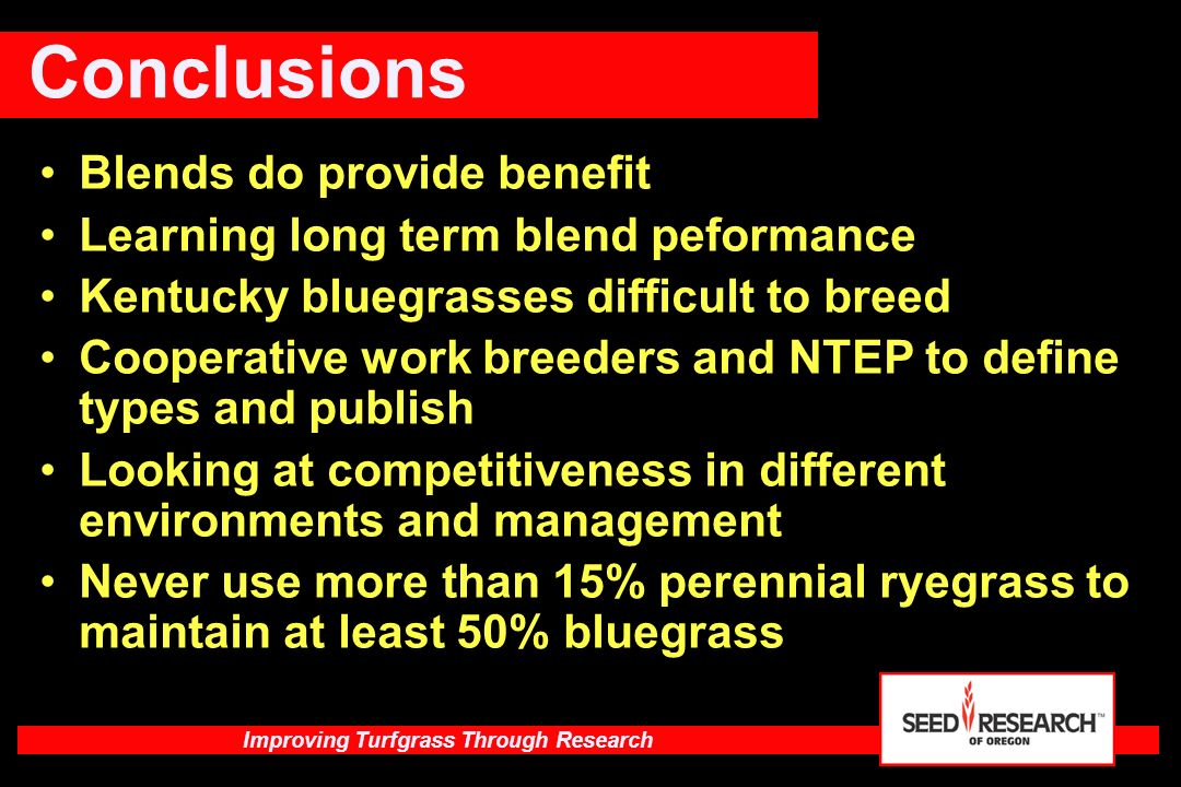 Conclusions Blends do provide benefit
