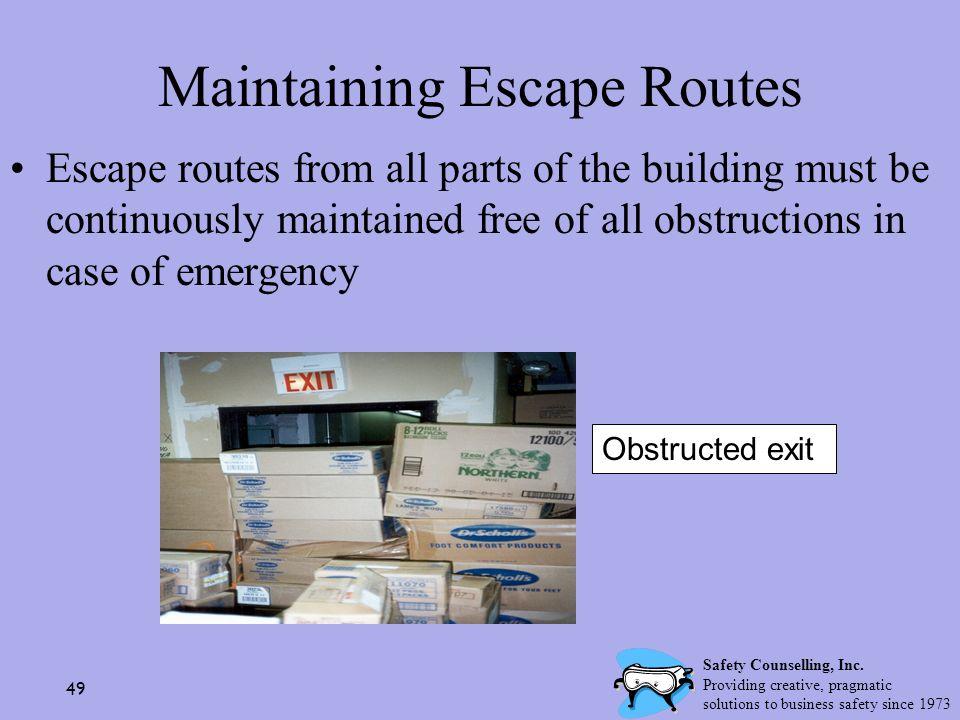 Maintaining Escape Routes