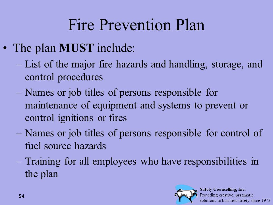 Fire Prevention Plan The plan MUST include: