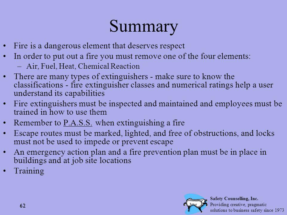 Summary Fire is a dangerous element that deserves respect