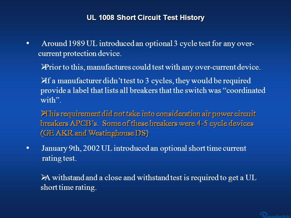 UL 1008 Short Circuit Test History