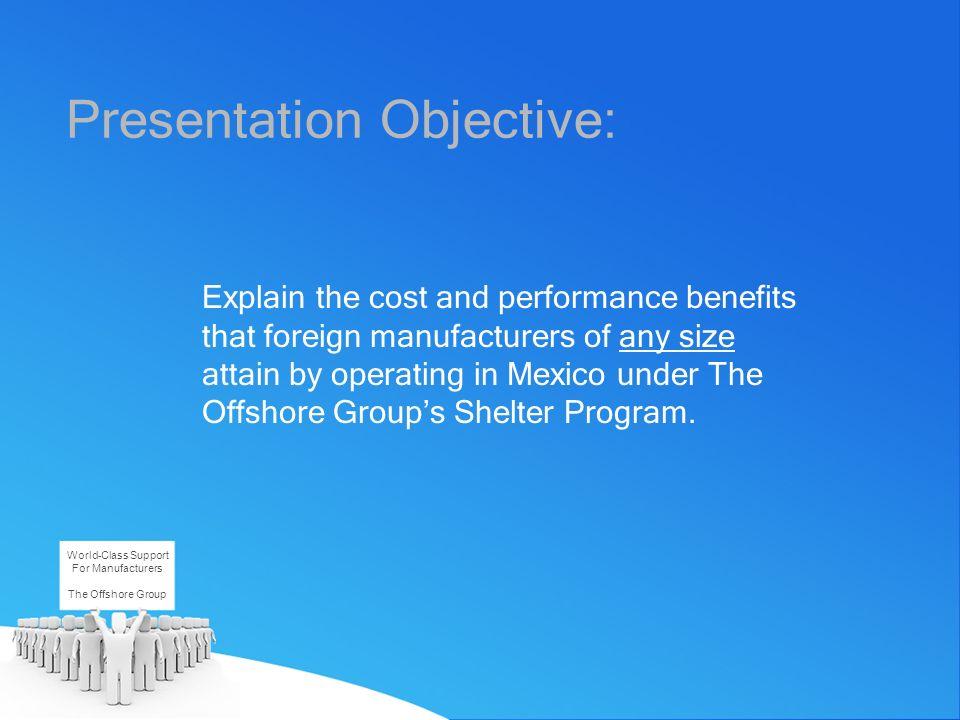 Presentation Objective: