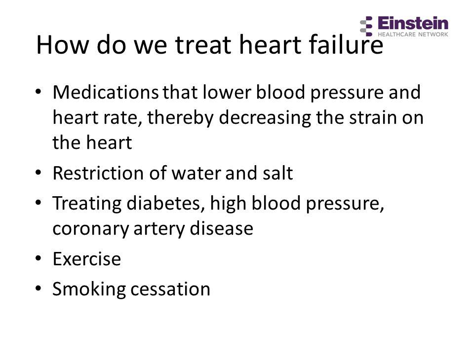 How do we treat heart failure
