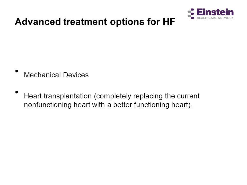Advanced treatment options for HF