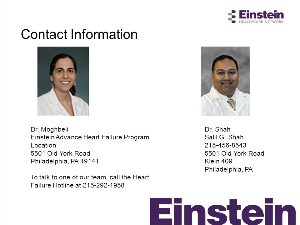 Contact Information Dr. Moghbeli. Einstein Advance Heart Failure Program Location. 5501 Old York Road.