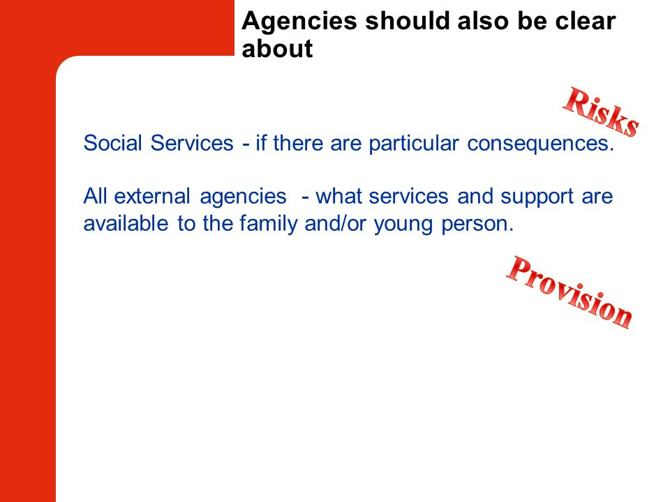 Agencies should also be clear about