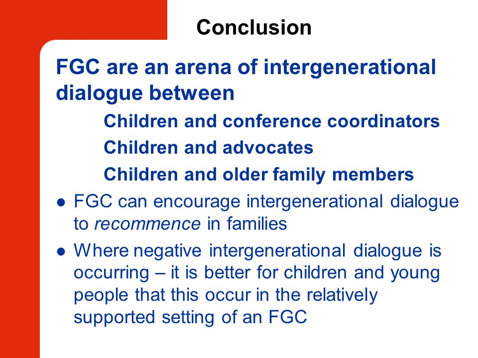 FGC are an arena of intergenerational dialogue between