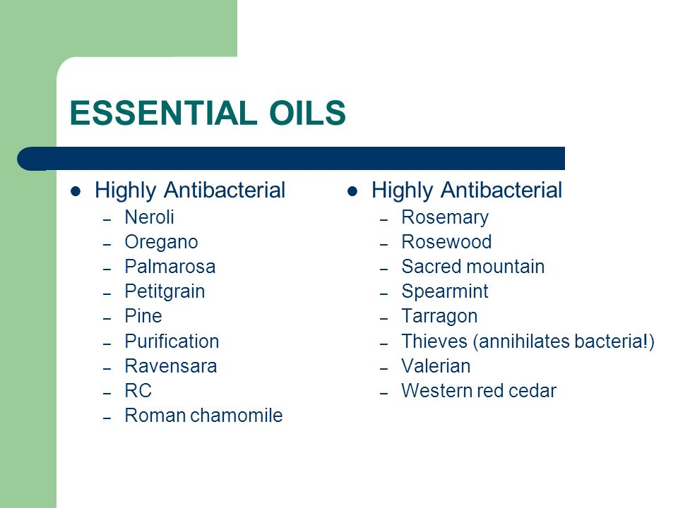 ESSENTIAL OILS Highly Antibacterial Highly Antibacterial Neroli