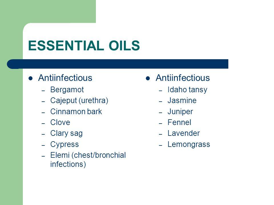 ESSENTIAL OILS Antiinfectious Antiinfectious Bergamot