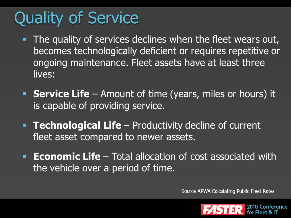 Quality of Service Source APWA Calculating Public Fleet Rates