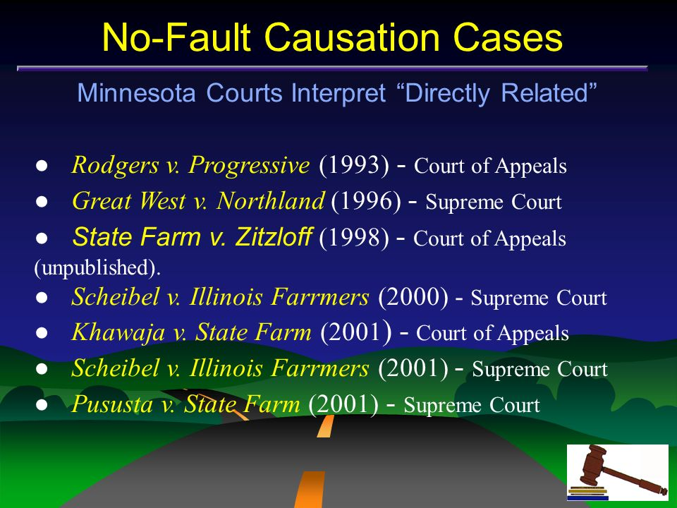 No-Fault Causation Cases