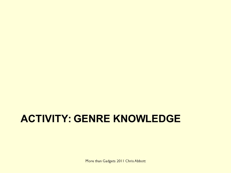 Activity: genre knowledge