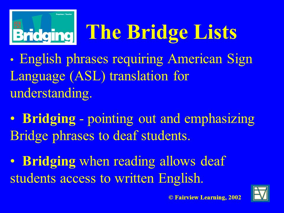 The Bridge Lists English phrases requiring American Sign Language (ASL) translation for understanding.