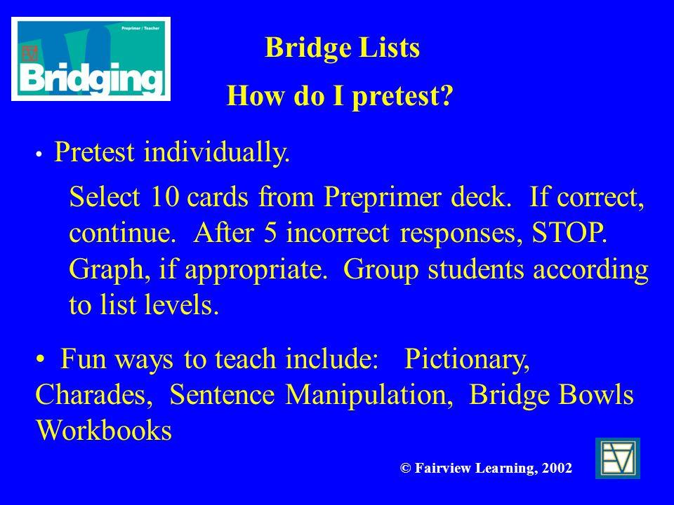 Bridge Lists How do I pretest