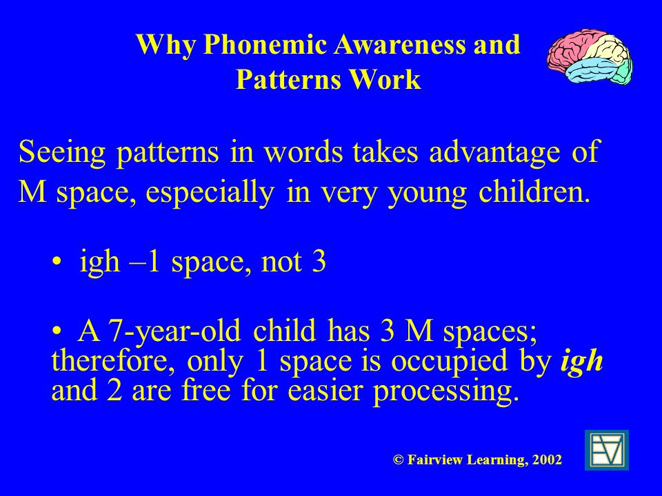 Why Phonemic Awareness and Patterns Work