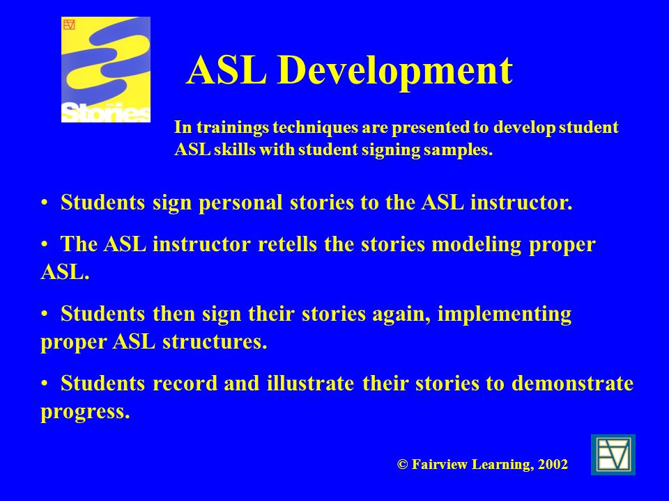 ASL Development Students sign personal stories to the ASL instructor.