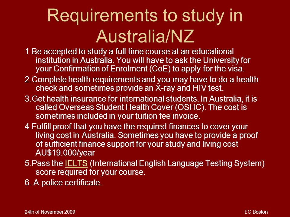 Requirements to study in Australia/NZ