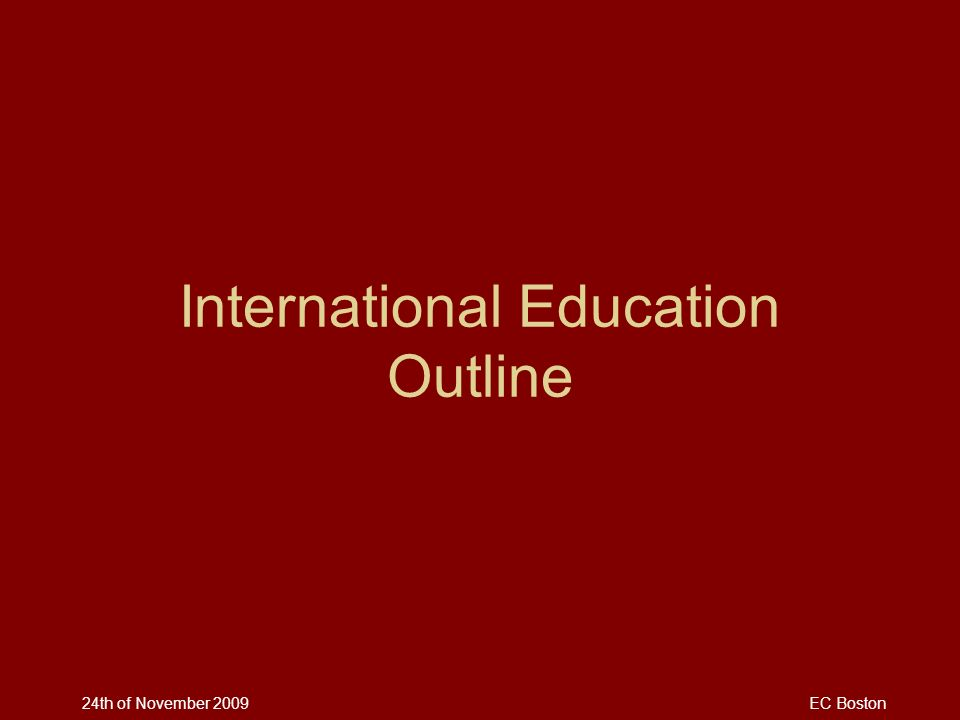 International Education Outline