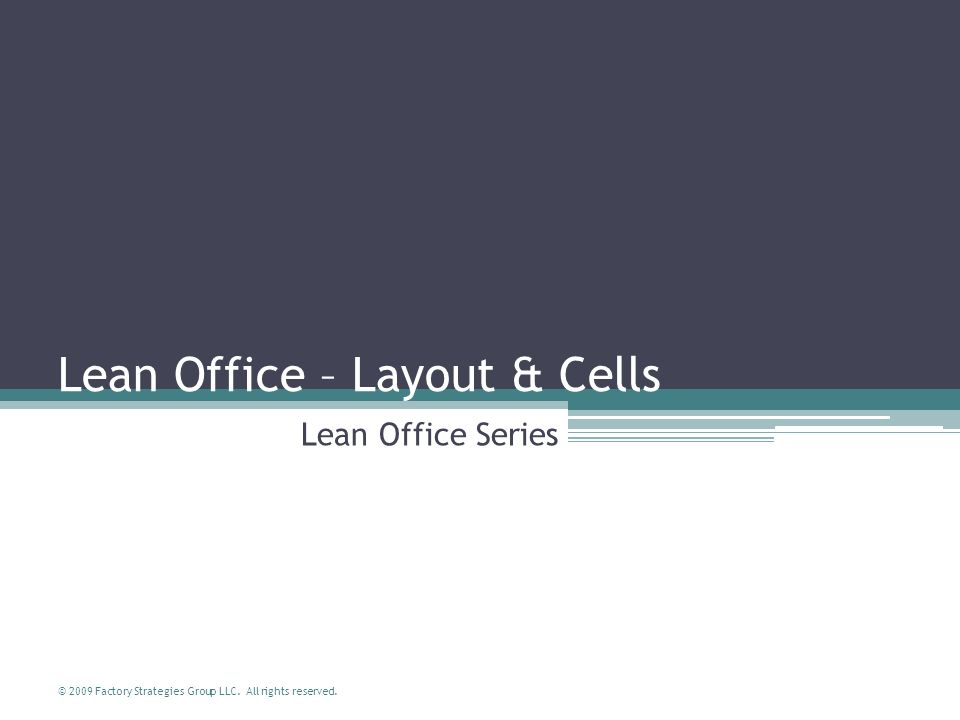 Lean Office – Layout & Cells