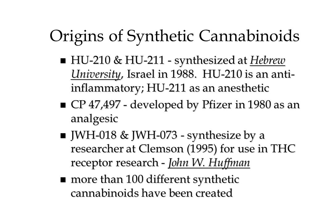 Origins of Synthetic Cannabinoids