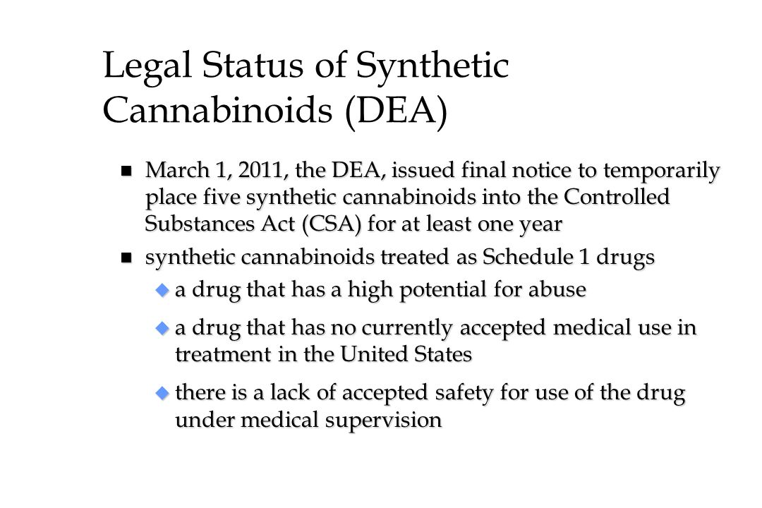 Legal Status of Synthetic Cannabinoids (DEA)