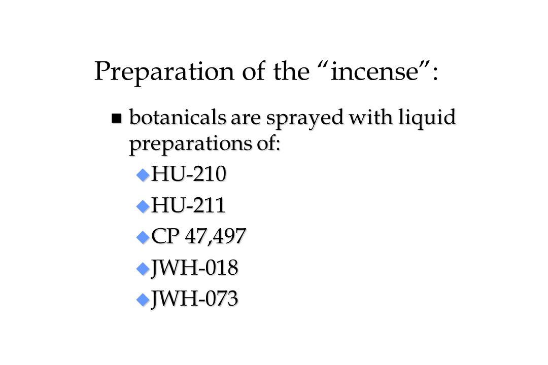 Preparation of the incense :