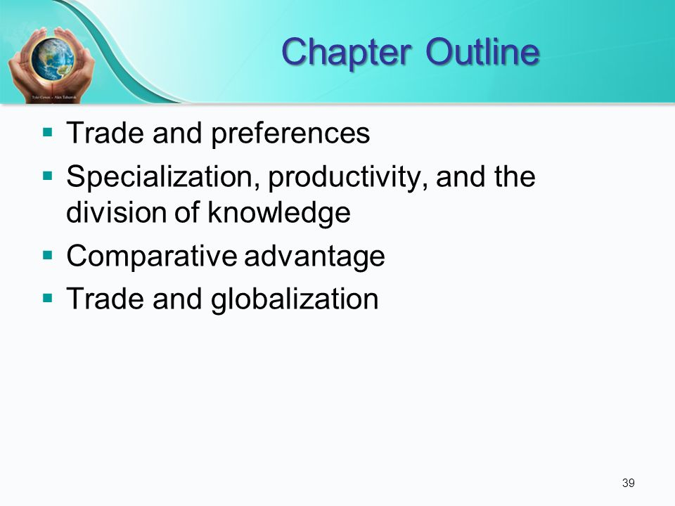 Chapter Outline Trade and preferences
