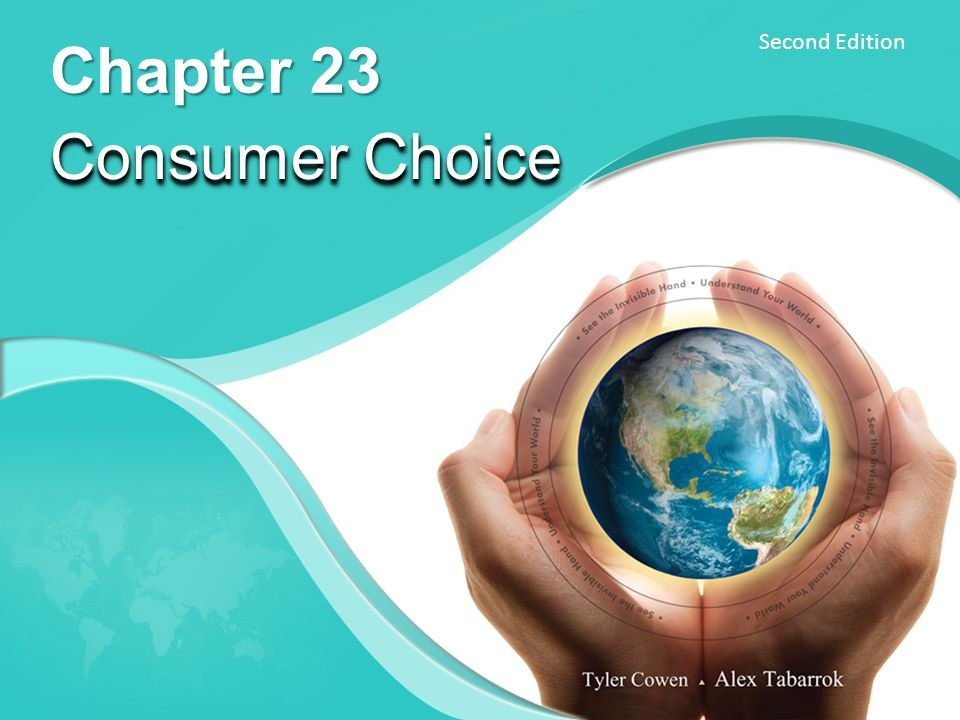 Chapter 23 Consumer Choice